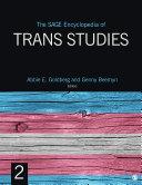 The SAGE Encyclopedia of Trans Studies
