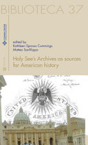 Holy see's archives as sources for American history. Ediz. italiana e inglese