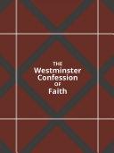 Westminster Confession of Faith Pdf/ePub eBook