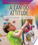A Can Do Attitude  Understanding Self Efficacy