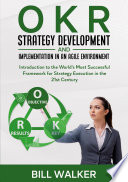 OKR   Strategy Development and Implementation in an Agile Environment