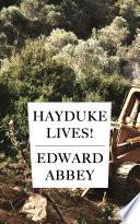 Hayduke Lives