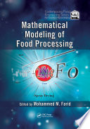 """Mathematical Modeling of Food Processing"" by Mohammed M. Farid"