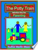 The Potty Train Martin Meza S Story Time