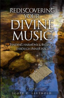 Rediscovering Your Divine Music