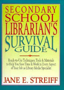 Secondary School Librarian's Survival Guide