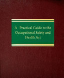 A Practical Guide to the Occupational Safety and Health Act