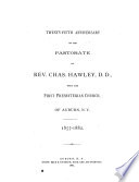 Twenty-fifth Anniversary of the Pastorate of Rev. Chas. Hawley, D.D.