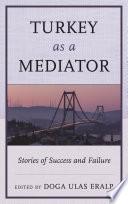 Turkey as a Mediator