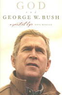 God and George W  Bush Book