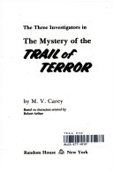 The mystery of the trail of terror