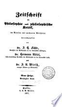 Zeitschrift für Philosophie und spekulative Theologie [afterw.] und philosophische Kritik, herausg. von J.H. Fichte