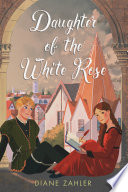 Daughter of the White Rose