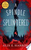 A Spindle Splintered Sneak Peek