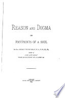 Reason and Dogma  Or  Footprints of a Soul