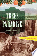 Trees in Paradise: A California History