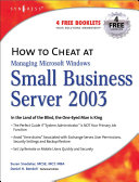How to Cheat at Managing Windows Small Business Server 2003