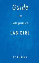 Guide to Hope Jahren s Lab Girl Book