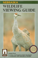 Nebraska Wildlife Viewing Guide
