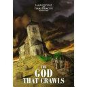 The God That Crawls