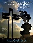 The Garden Art of Faith  Volume 1