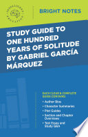 Study Guide to One Hundred Years of Solitude by Gabriel Garcia Marquez