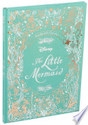 Disney Animated Classics  The Little Mermaid Book