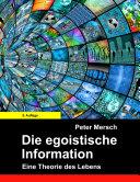 Die egoistische Information