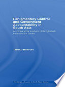 Parliamentary Control and Government Accountability in South Asia  : A Comparative Analysis of Bangladesh, India and Sri Lanka