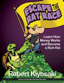 Rich Dad S Escape From The Rat Race