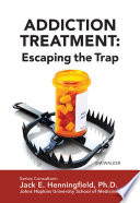 Addiction Treatment  Escaping the Trap
