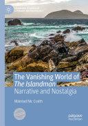The Vanishing World of The Islandman