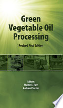 Green Vegetable Oil Processing
