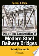 Design and Construction of Modern Steel Railway Bridges Book