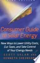 Consumer Guide to Solar Energy