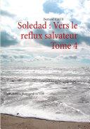 Soledad : Vers le reflux salvateur Tome 4