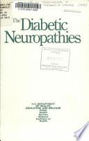 The Diabetic Neuropathies Book PDF