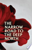 Narrow Road To The Deep North, The