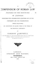 A Compendium of Roman Law Founded on the Institutes of Justinian