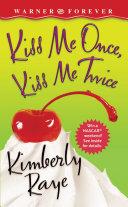 Kiss Me Once, Kiss Me Twice [Pdf/ePub] eBook