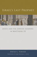 Israel S Last Prophet