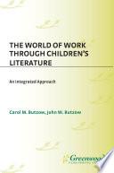 The World of Work Through Children s Literature  An Integrated Approach