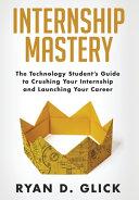 Internship Mastery