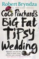 Coco Pinchard s Big Fat Tipsy Wedding