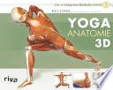 Yoga-Anatomie 3D  : Band 1: Die wichtigsten Muskeln