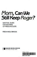 Mom  Can We Still Keep Roger