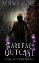 Dark Fae Outcast: A Fae Urban Fantasy Novel