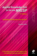 Applied Knowledge Test for the New MRCGP