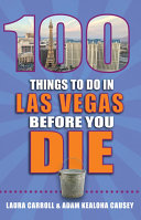 100 Things to Do in Las Vegas Before You Die