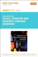 Cognition and Acquired Language Disorders Pageburst E-book on Kno Retail Access Card